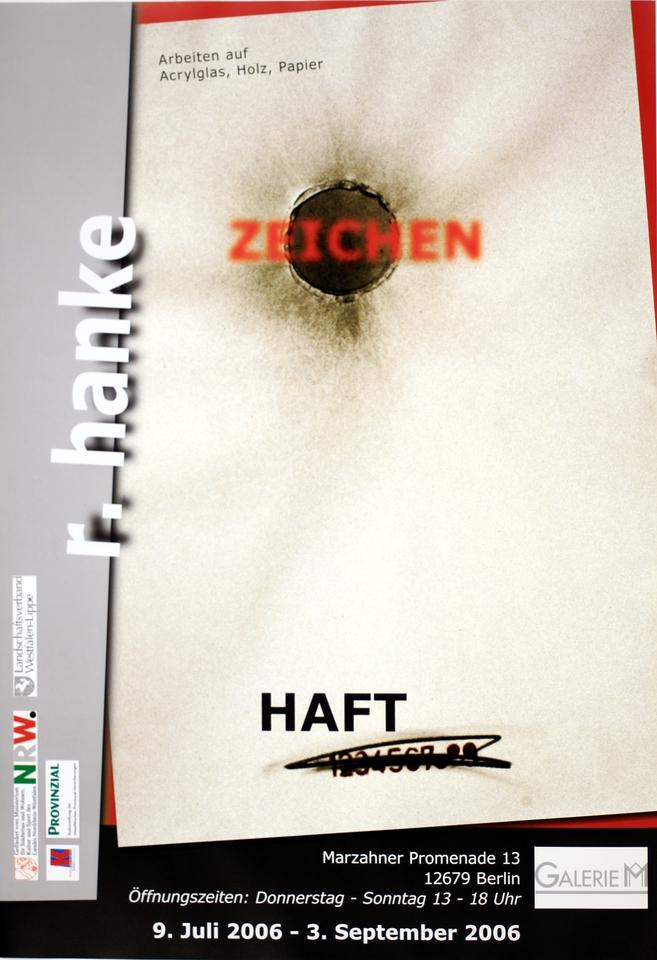 Ausstellungsplakat Zeichen_Haft Siegburg Rheine Herne Siegen Regensburg Berlin Mailand