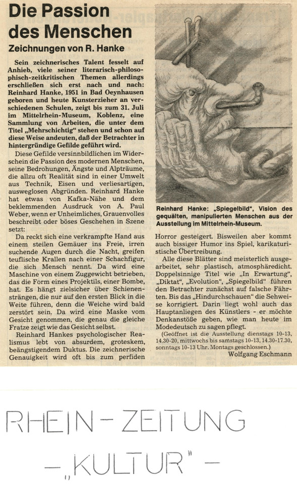 Rhein_Zeitung Kultur Zeitungsbericht Die_Passion_des_Menschen Mittelrhein-Museum Kunstausstellung Künstler Mensch philosophisch Zeichnung zeitkritisch Bedrohung Angst Alptraum Realität Umwelt Technik Schachfigur Maschine Projektil Maske Psychologie Realismus absurd grotesk Duktus Horror Humor Karikatur Atmosphäre Denkanstöße